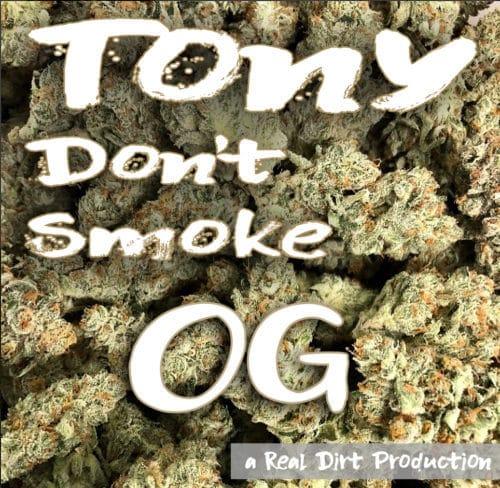 tony don't smoke og podcast episode 1