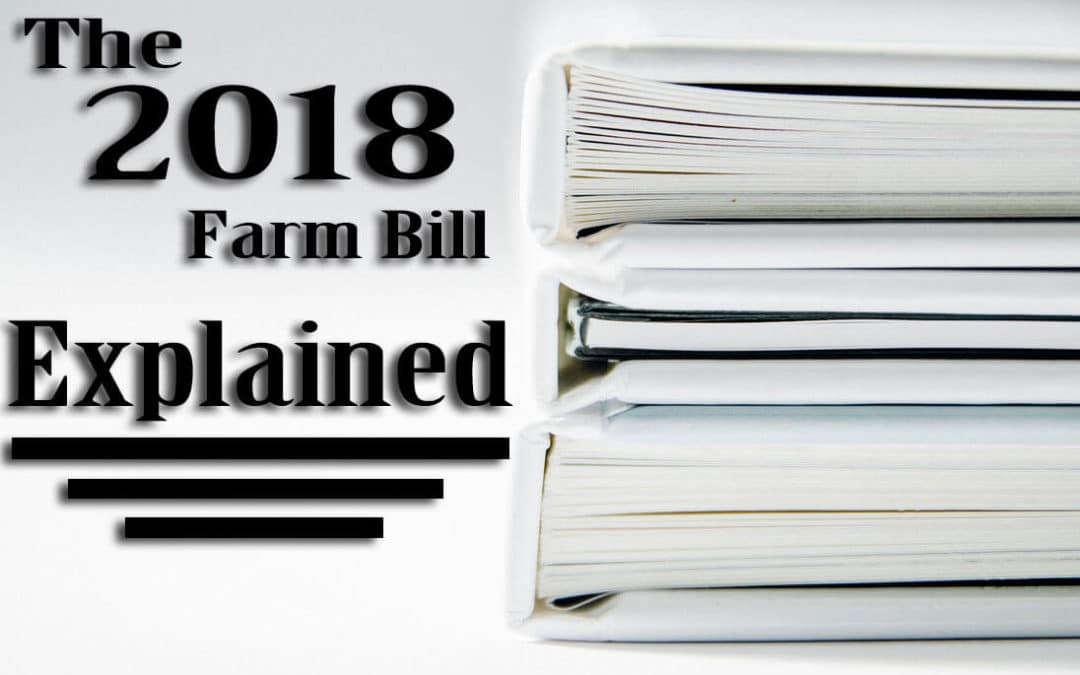 2018 Farm Bill Explained