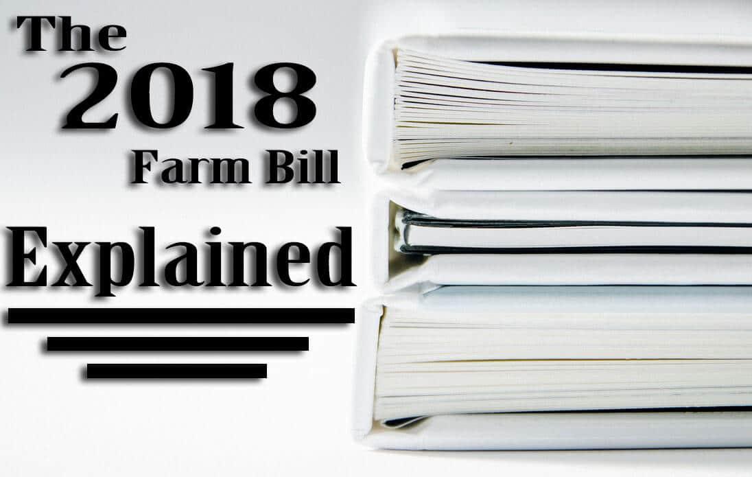 the 2018 farm bill changes the 2014 farm bill
