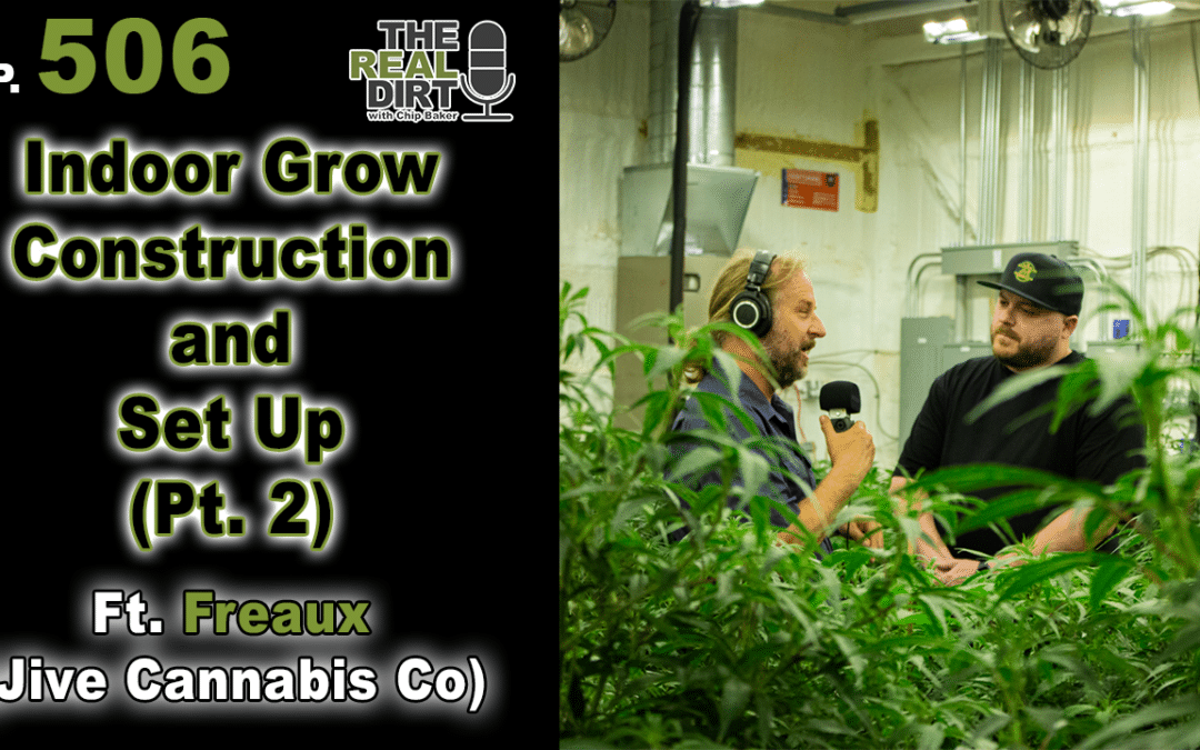 Indoor Grow Construction and Set Up (Freaux Pt. 2)