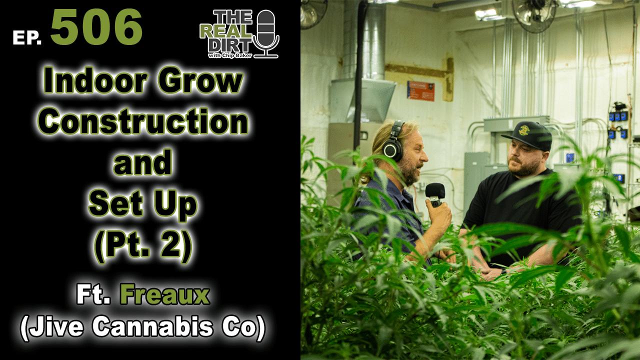Indoor cannabis cultivation construction techniques