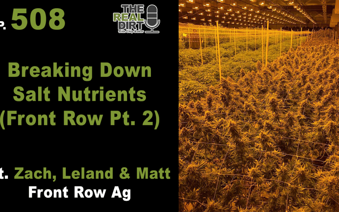 Breaking Down Salt Nutrients with Front Row Ag (Pt. 2)